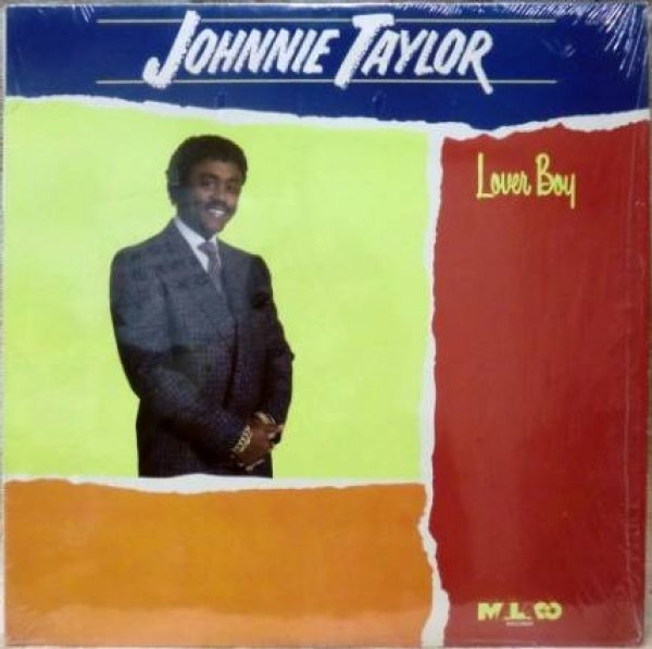 画像1: JOHNNIE TAYLOR/LOVER BOY/'86年MALACOレーベル (1)