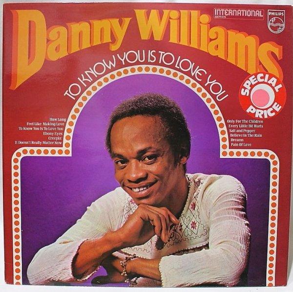 画像1: DANNY WILLIAMS/TO KNOW YOU IS TO LOVE YOU/UK (1)